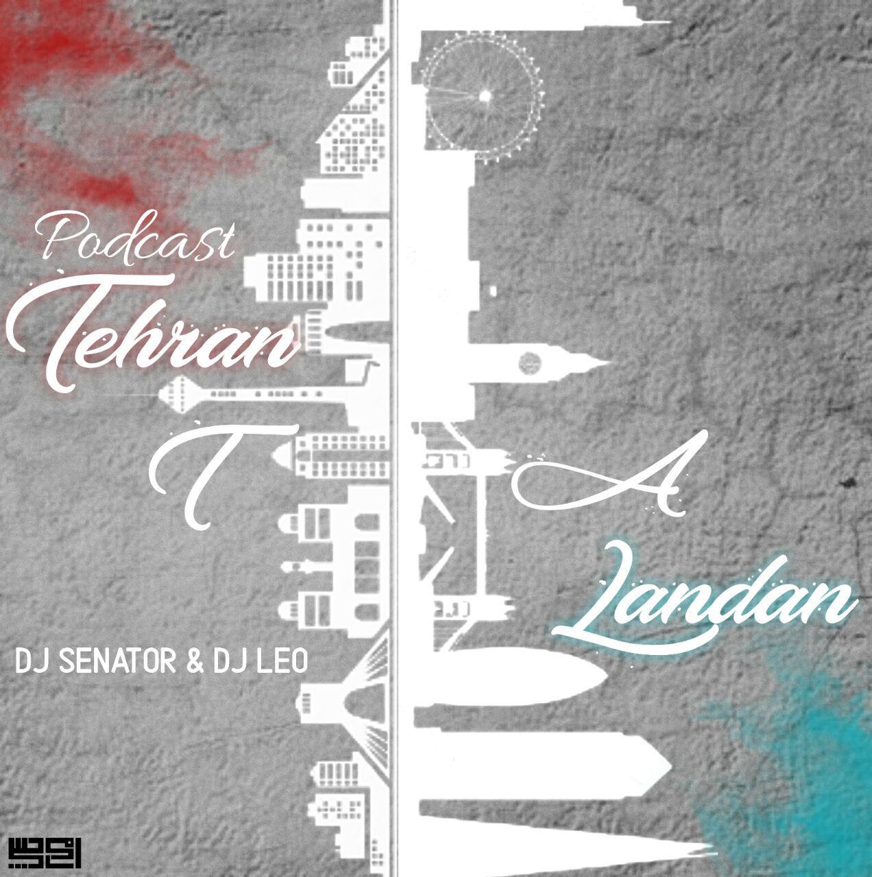 دانلود آهنگ جدید دیجی سناتور و دیجی لئو تهران تا لندن