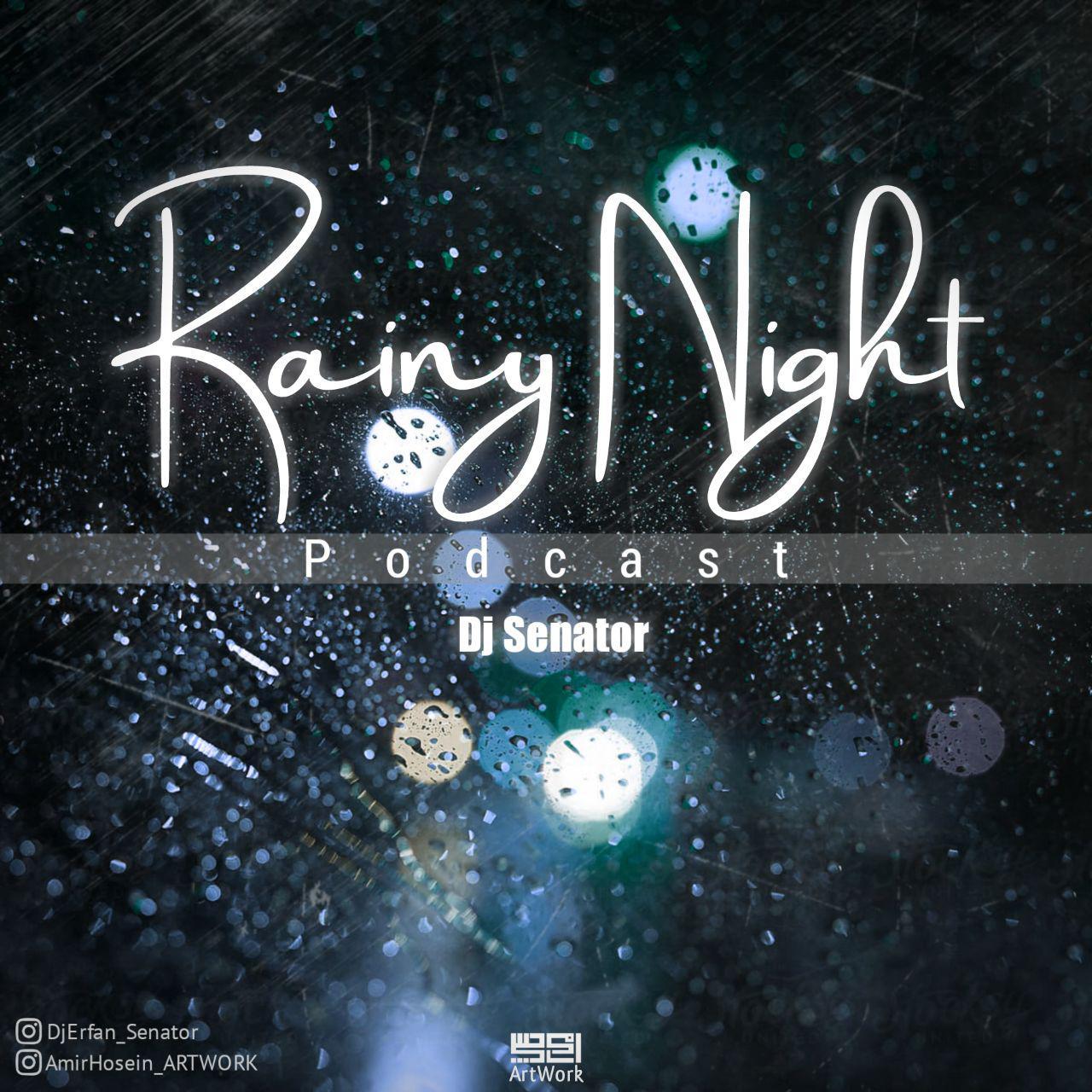 دانلود آهنگ دیجی عرفان سناتور به نام سری چهارم Rainy Night