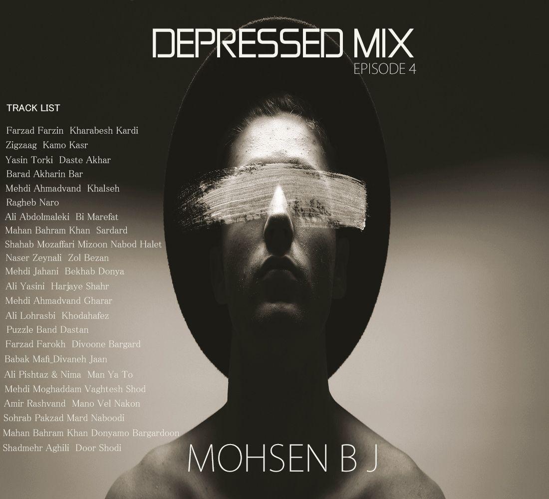 دانلود آهنگ جدید محسن BJ Depressed Mix Episode 4