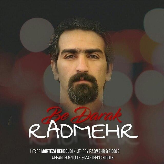Radmehr – Be Darak