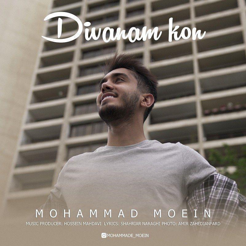 Mohammad Moein – Divanam Kon