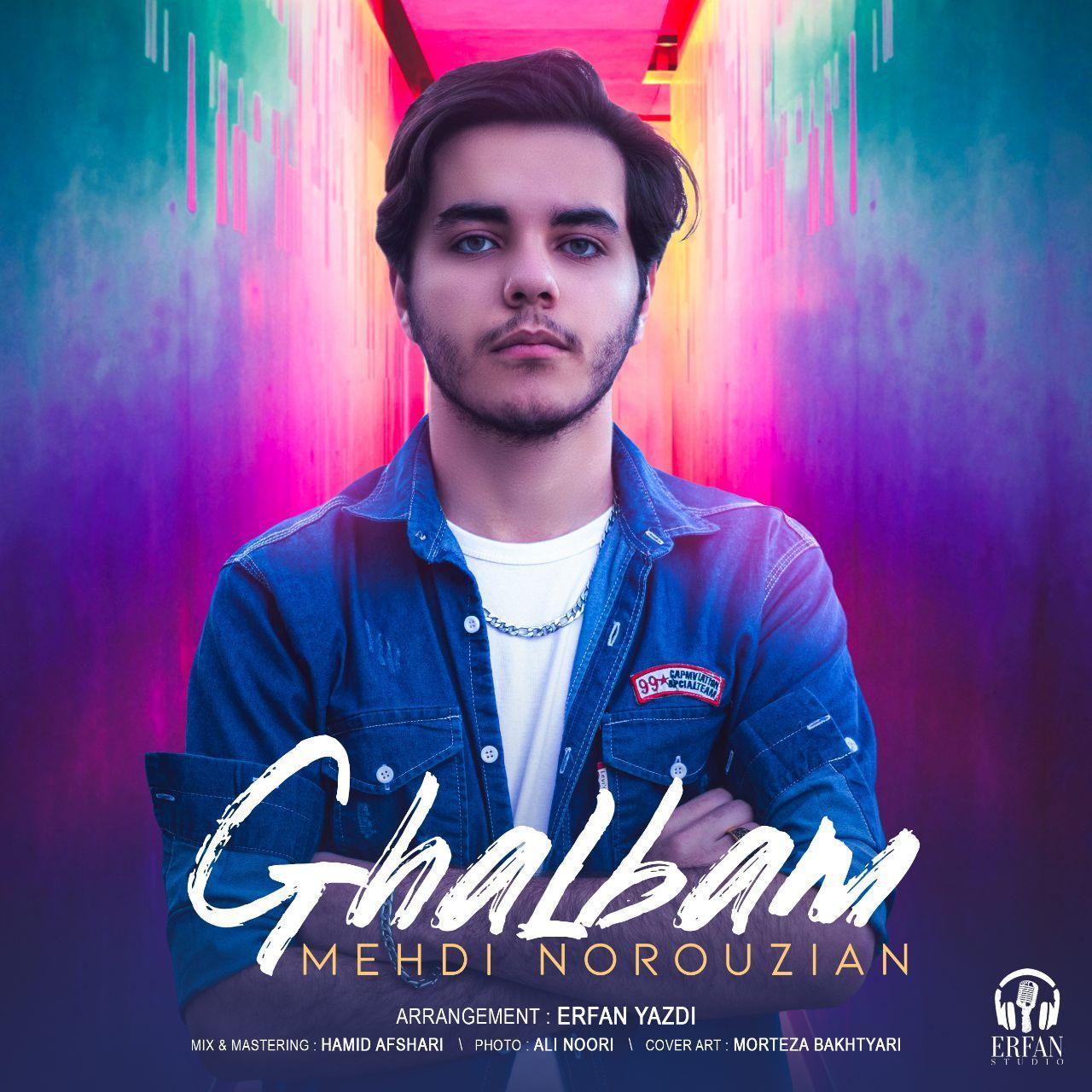 Mehdi Norouzian – Ghalbam