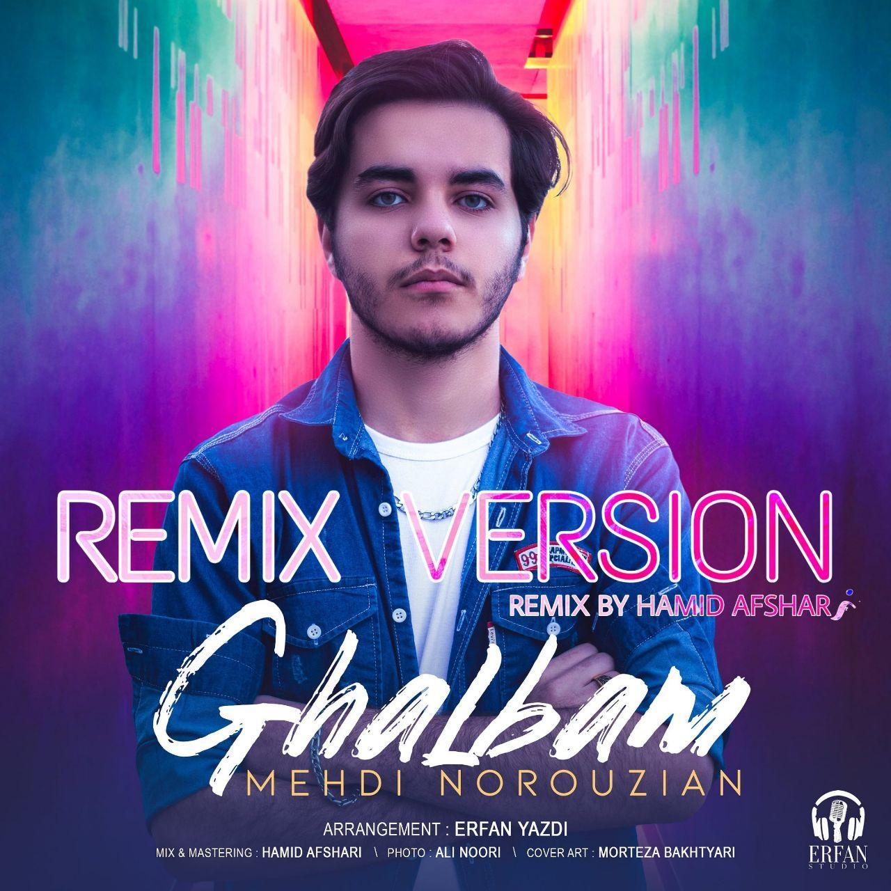 Mehdi Norouzian – Ghalbam (Remix)