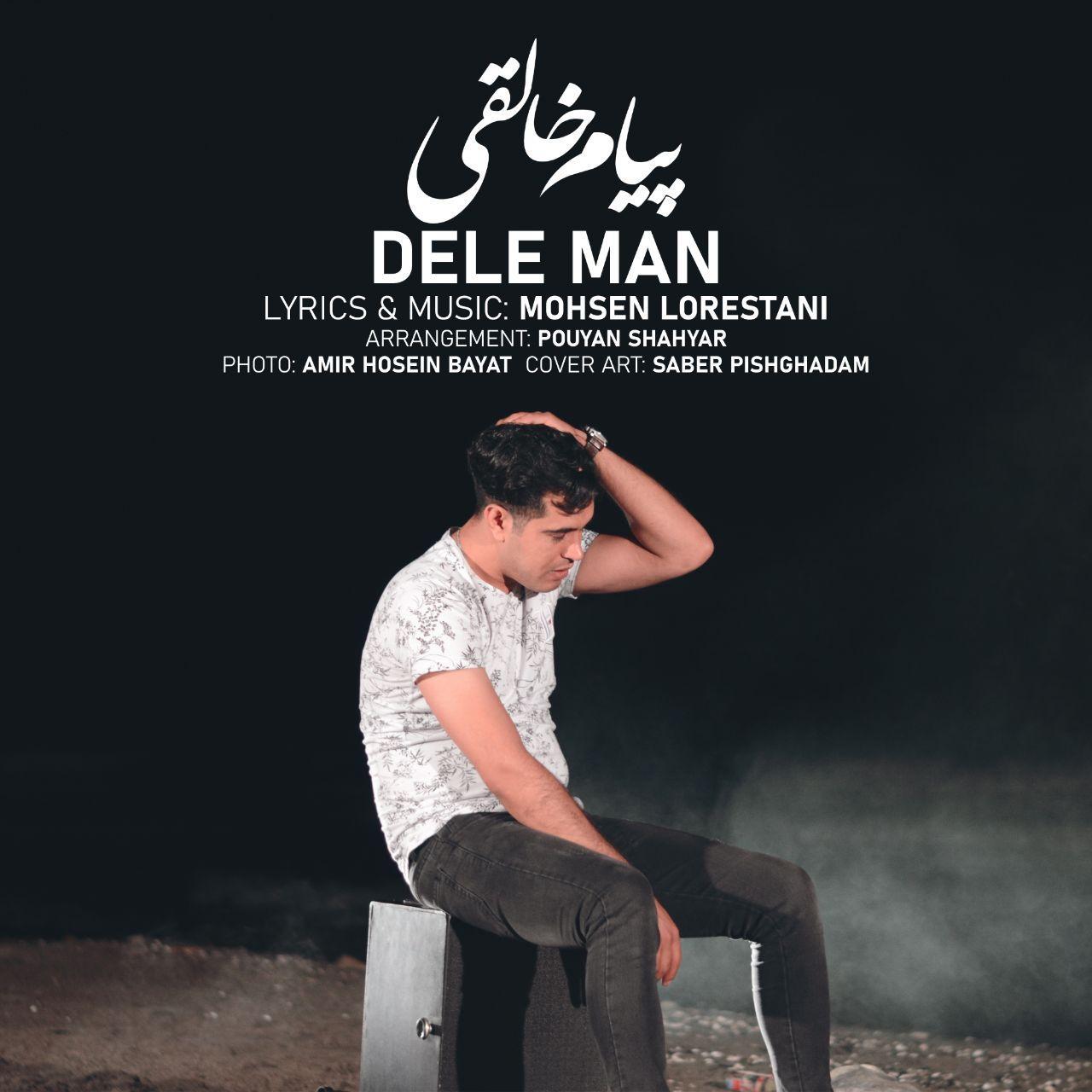 Payam Khaleghi – Dele Man