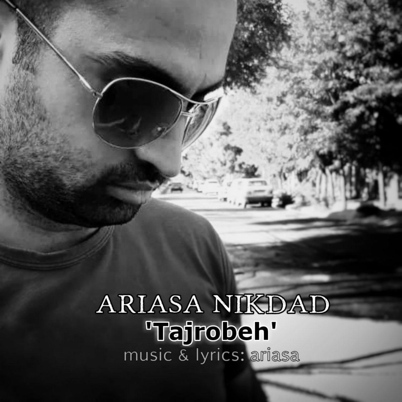 Ariasa Nikdad – Tajrobeh