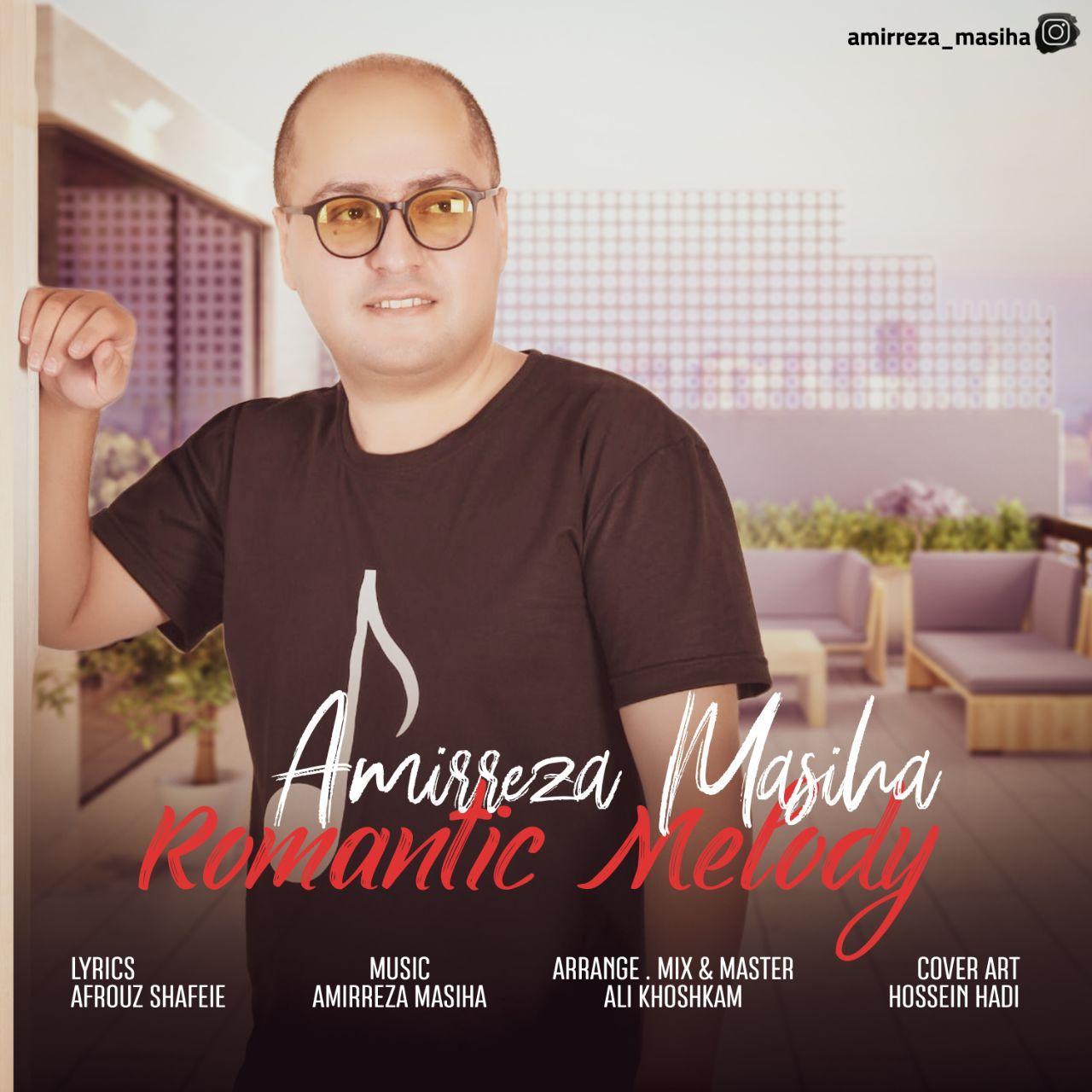 Amirreza Masiha – Romantic Melody
