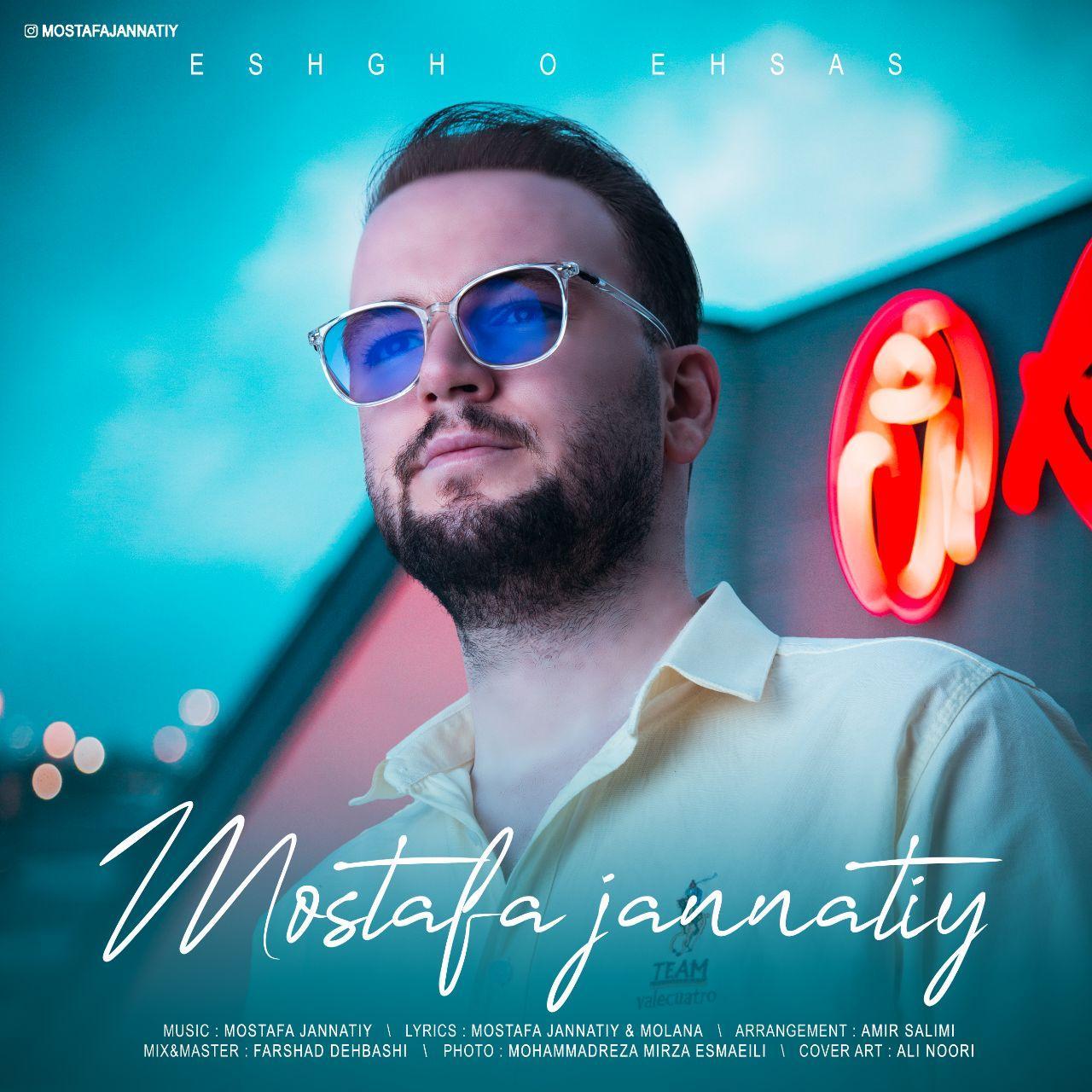 Mostafa Jannatiy – Eshgh O Ehsas